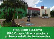 Campus Vilhena seleciona professor substituto de matemática