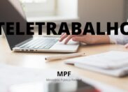 MPF adia retorno de atividades presenciais para 1° de março de 2021